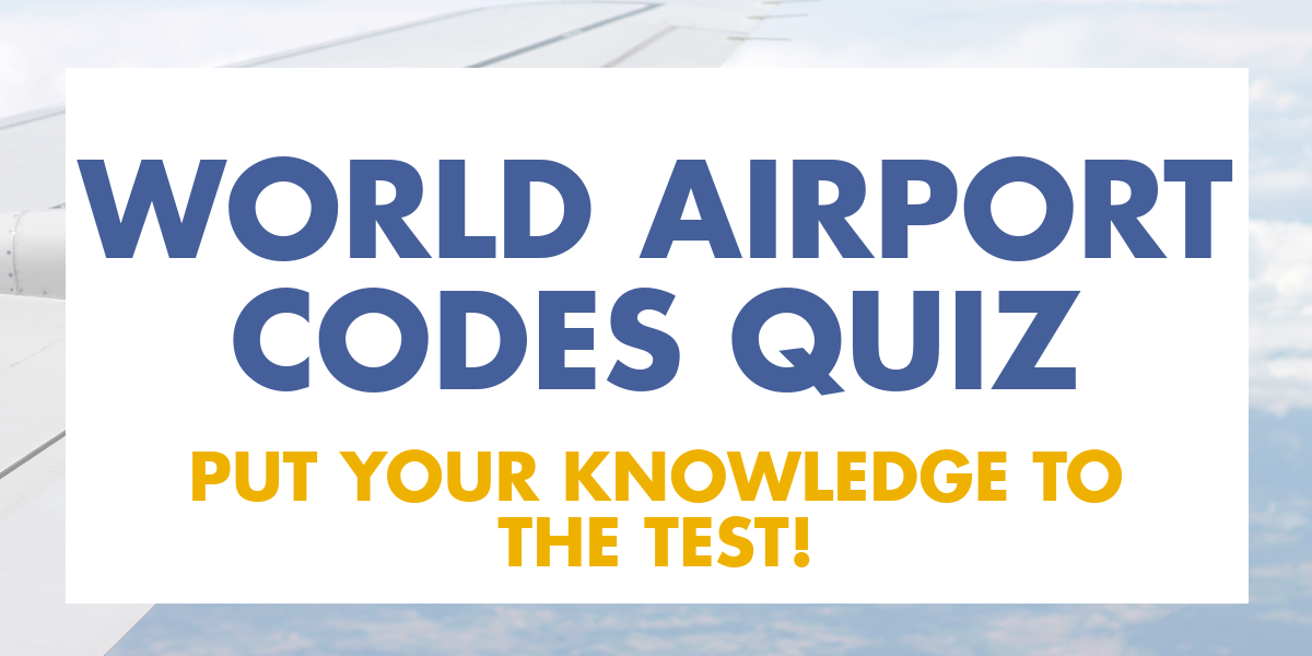 Airport Codes Quiz