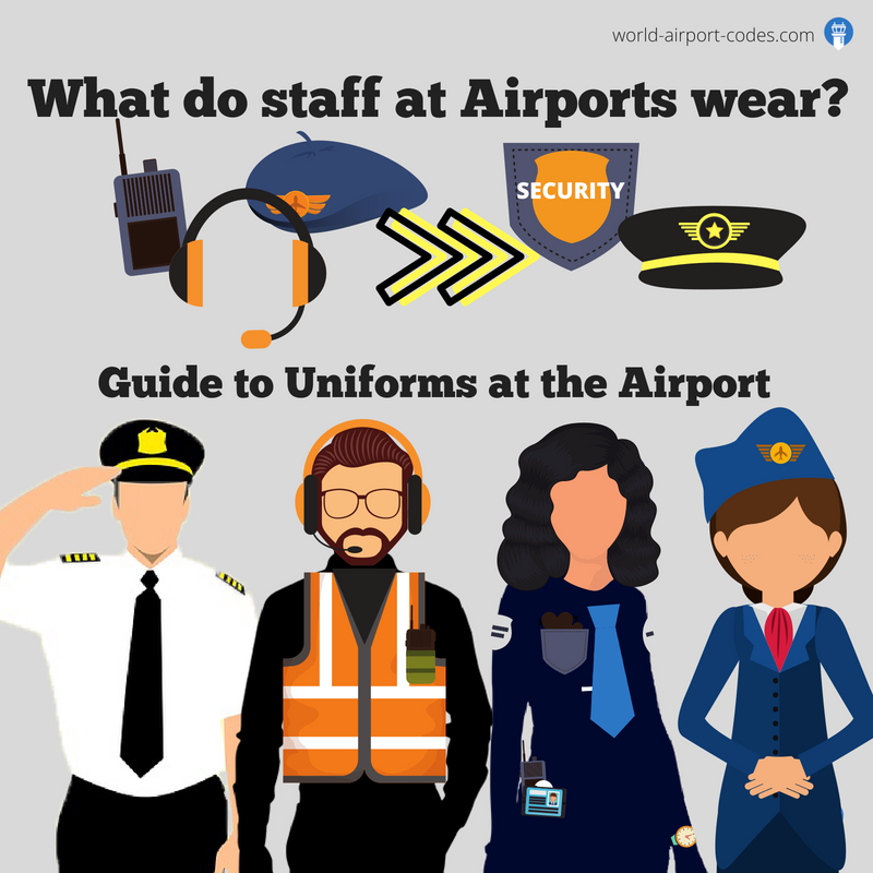 What do Staff at Airports wear? A Guide to Uniforms at the